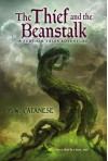 The Thief and the Beanstalk - P.W. Catanese