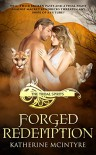 Forged Redemption (Tribal Spirits #5) - Katherine McIntyre