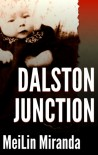 Dalston Junction - MeiLin Miranda