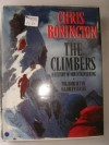 The Climbers: A History of Mountaineering - Chris Bonington