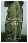 Heaven Lies About Us: Stories - Eugene McCabe