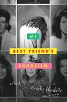 My Best Friend's Exorcism: A Novel - Grady Hendrix