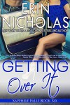 Getting Over It - Erin Nicholas