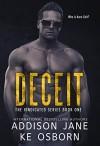 Deceit (The Vindicated Series Book 1) - Addison Jane, K E Osborn