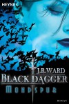 Mondspur: Black Dagger 5 - J. R. Ward