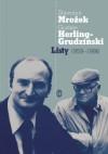 Listy 1959-1998 - Gustaw Herling-Grudziński, Sławomir Mrożek