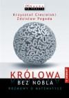 Królowa bez Nobla - Krzysztof Ciesielski, Zdzisław Pogoda