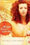 Maggie Come Lately - Michelle Buckman