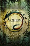 Schism (The Gifted Book 2) - Jenna Black