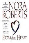 Omnibus: From the Heart: Tonight and Always / Endings and Beginnings / A Matter of Choice - Nora Roberts