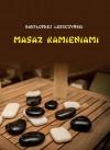 Masaż kamieniami - Bartłomiej Leszczyński