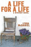 A Life for a Life: A Mystery Novel - Lynda McDaniel