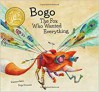 Bogo, the Fox Who Wanted Everything - Susanna Isern, Sonja Wimmer