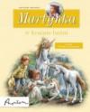 Martynka w krainie baśni - Gilbert Delahaye