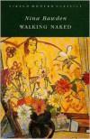 Walking Naked (Virago Modern Classics) - Nina Bawden