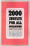 2000 Insults for All Occasions - Louis A. Safian