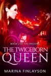The Twiceborn Queen - Marina Finlayson