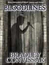 Bloodlines: The Complete Serial Thriller - Bradley Convissar