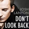 Don't Look Back - Josh Lanyon, Graham Halstead