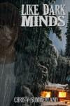Like Dark Minds - Christy Summerland