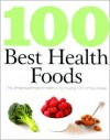 100 Best Health Foods - Staff of Love Food