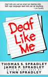 Deaf Like Me - Thomas S. Spradley, James P. Spradley