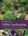 Edible Landscaping - Rosalind Creasy