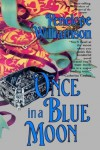 Once in a Blue Moon - Penelope Williamson