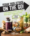 Vegan Yack Attack on the Go!  - Jackie Sobon
