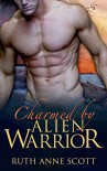 Alien Romance: Charmed by Alien Warrior (Uoria Mates Book 8): A Sci-fi Alien Warrior Invasion Abduction Romance (Uoria Mates Series) - Ruth Anne Scott