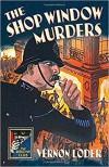 The Shop Window Murders - Vernon Loder, Nigel Moss