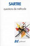 Questions De MéThode - Jean-Paul Sartre