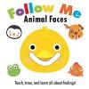 Follow Me: Animal Faces - Frankie Jones, Fhiona Galloway