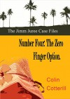 Number Four: The Zero Finger Option - Colin Cotterill