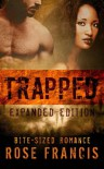 Trapped: Expanded Edition - Rose Francis