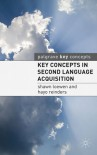 Key Concepts in Second Language Acquisition - Shawn Loewen, Hayo Reinders