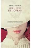Sub Luna De Sofran (Romanian Edition) - Nicole C. Vosseler