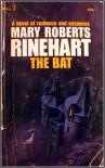 The Bat - Mary Roberts Rinehart