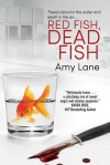 Red Fish, Dead Fish (Fish Out of Water Book 2) - Amy Lane