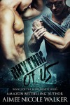 Rhythm of Us: Book 2 Of The Fated Hearts Series - Aimee Nicole Walker