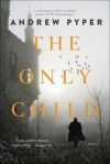 The Only Girl - Andrew Pyper
