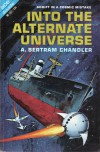 Into the Alternate Universe (Late Grimes, #1) - A. Bertram Chandler