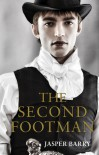 The Second Footman... - Jasper Barry