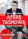 Jak rozpętałem aferę taśmową - Piotr Nisztor