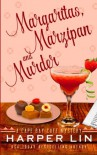 Margaritas, Marzipan, and Murder (A Cape Bay Cafe Mystery) (Volume 3) - Harper Lin