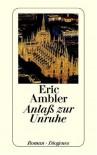 Anlaß Zur Unruhe - Eric Ambler