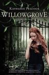 Willowgrove - Kathleen Peacock