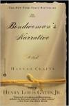 The Bondwoman's Narrative - Hannah Crafts,  Henry Louis Gates Jr. (Editor)