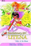 Revolutionary Girl Utena, Vol. 2: To Plant - Chiho Saito