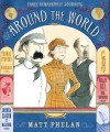Around the World - Matt Phelan